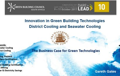 (GBCSA 2017) Innovation in Green Building Technologies District Cooling and Seawater Cooling / Gareth Gates