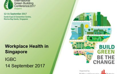 (IGBC 2017) Healthy Workplace Ecosystem: Impacting Health in a Built Environment / Sim Beng Khoon
